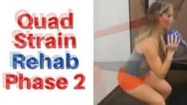 Quadriceps Strain Rehab Exercises